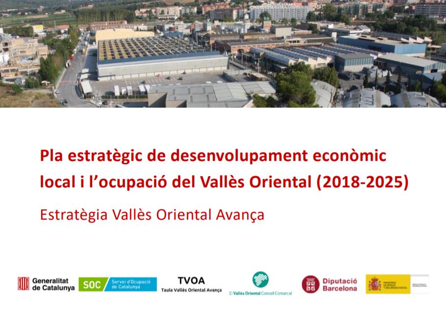 Ja Està Disponible El Pla Estratègic De Desenvolupament Econòmic Local I L'ocupació Del Vallès Oriental (2018-2025)